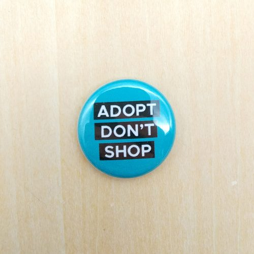 Pin – Adopt, don't shop